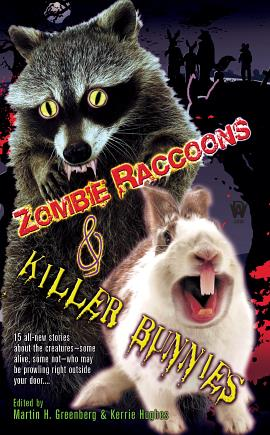 Zombie Raccoons &amp; Killer Bunnies